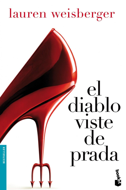 El diablo viste de Prada, de Lauren Weisberger