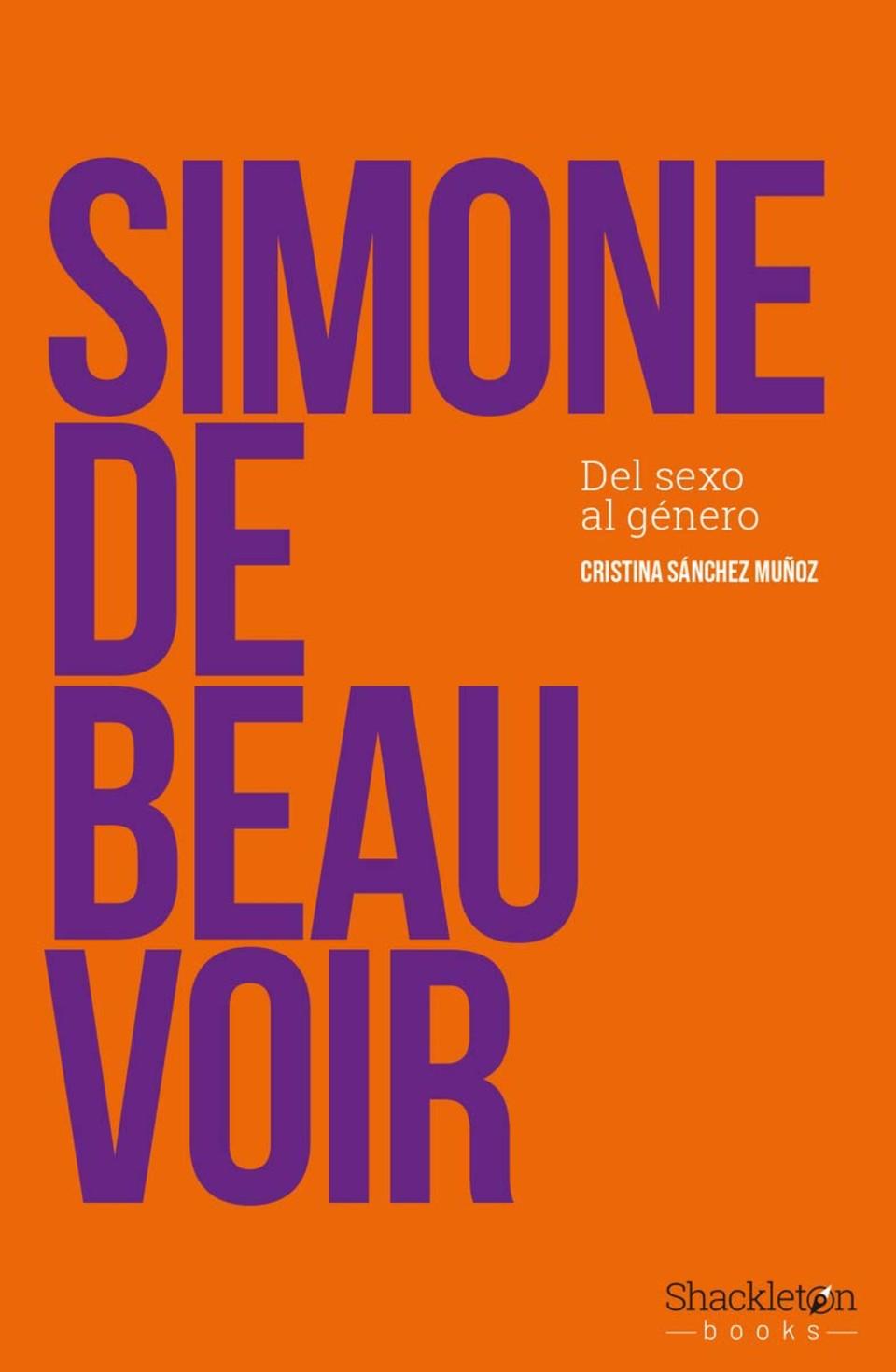 Simone de Beauvoir: del sexo al género, de Cristina Sánchez