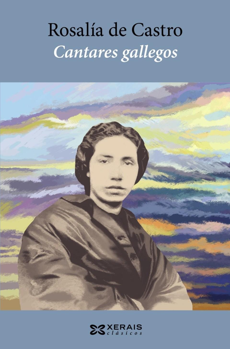 Escritoras galegas: Rosalía de Castro, Cantares Gallegos