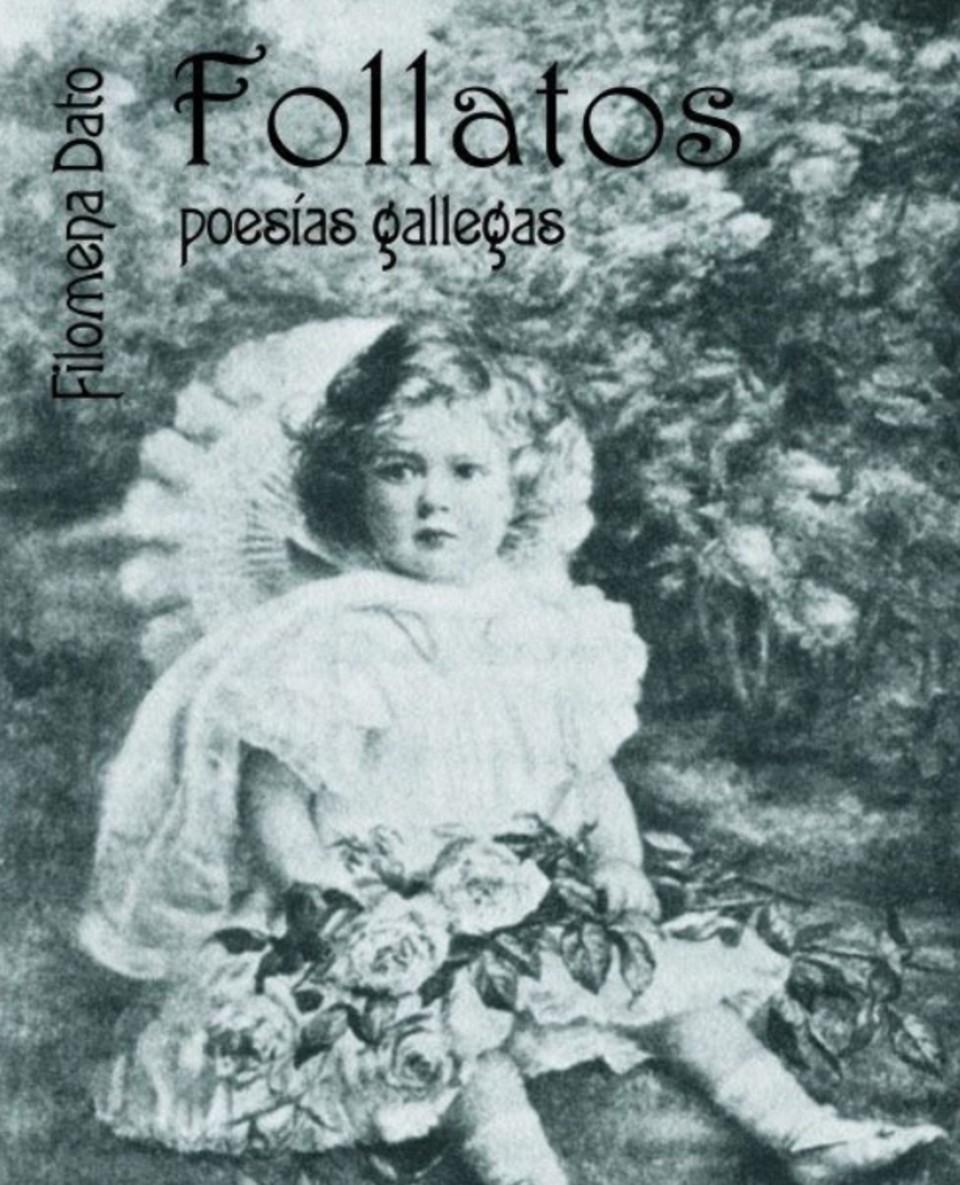 Escritoras galegas: Follatos, Filomena Dato