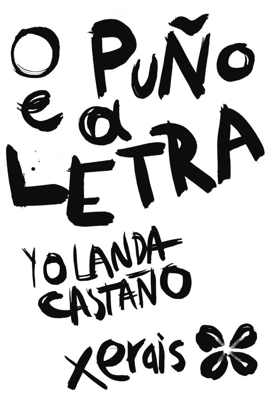 Escritoras galegas: O puño e a letra, Yolanda Castaño